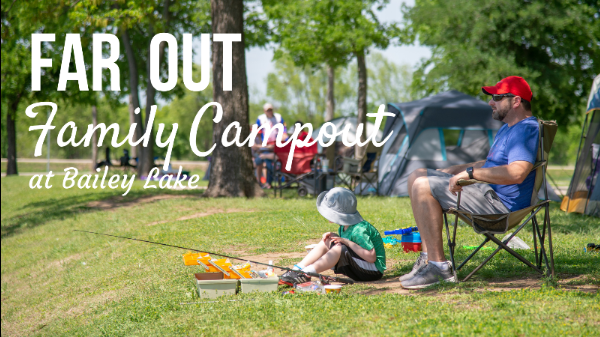Far Out Family Campout