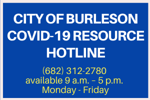 City of Burleson COVID resource hotline